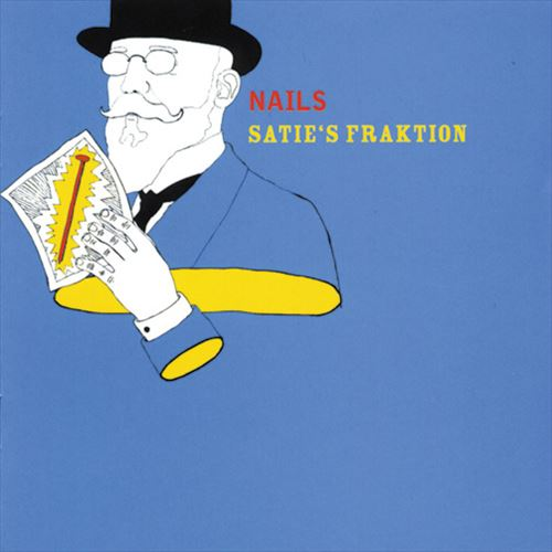 SATIE'S FRANKTION / NAILS (ジャズCD)