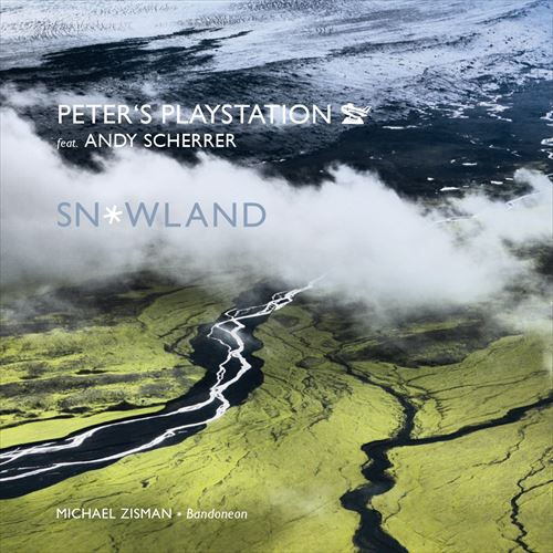 PETER'S PLAYSTATION FEAT. ANDY SCHERRER / SNOWLAND