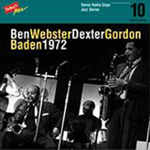BADEN 1972-SWISS RADIO DAYS JAZZ SERIES VOL.10 (ジャズCD) / BEN WEBSTER / DEXTER GORDON