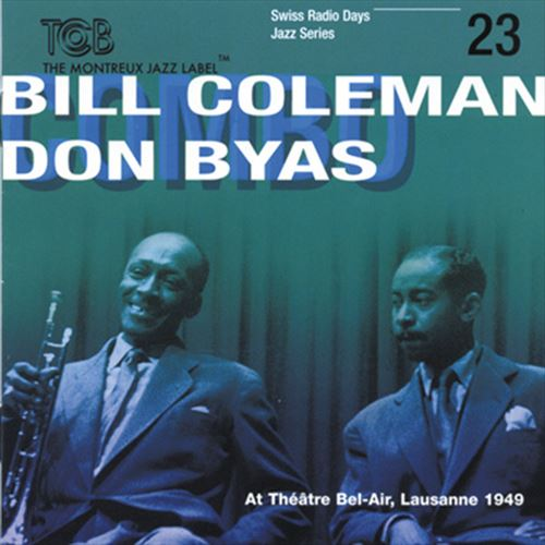BILL COLEMAN / DON BYAS / SWISS RADIO DAYS - JAZZ LIVE TRIO CONCERT SEREIS VOL.23 (ジャズCD)