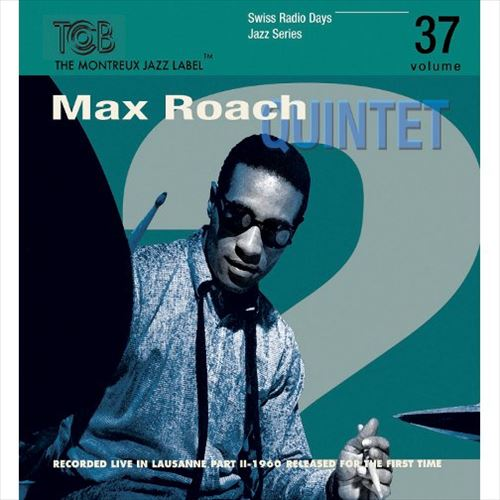 MAX ROACH QUINTET / LAUSANNE 1960 PART 2 - SWISS RADIO DAYS JAZZ SERIES, VOL.37(ジャズC