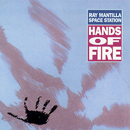 RAY MANTILLA SPACE STATION / HANDS OF FIRE (ジャズCD)
