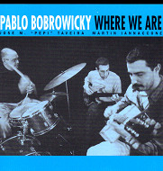 PABLO BOBROWICKY / WHERE WE ARE (ジャズCD)