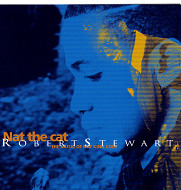 ROBERT STERWART / NAT THE CAT (ジャズCD)