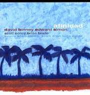 DAVID BINNEY & EDWARD SIMON / AFINIDAD (ジャズCD)