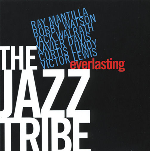 Jazz Tribe / Ray Mantilla & Bobby Watson / Everlasting (ジャズCD)