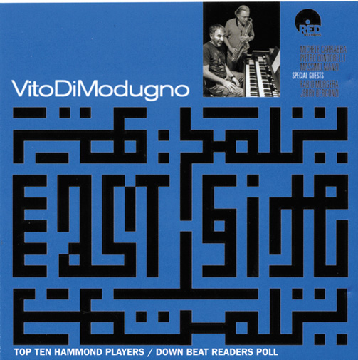 Vito Modugno Organ Combo Feat. Jerry Bergonzi & Fabio Morgera / East Side (ジャズCD)