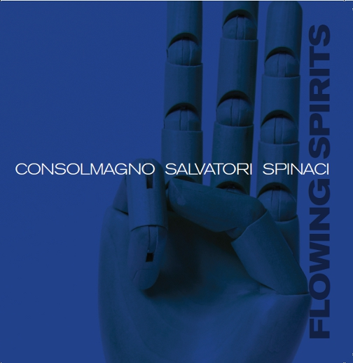 Consolmagno / Salvatori / Spinaci / Flowing Spirits(ジャズCD)