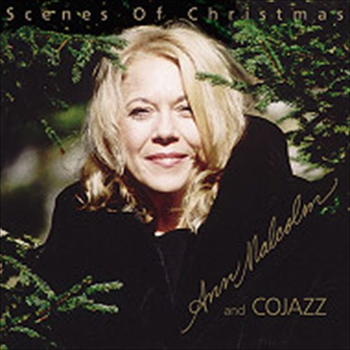 ANN MALCOLM AND COJAZZ / SCENES OF CHRISTMAS (ジャズCD)
