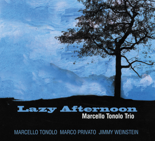 Marcello Tonolo Trio / Lazy Afternoon (ジャズCD)