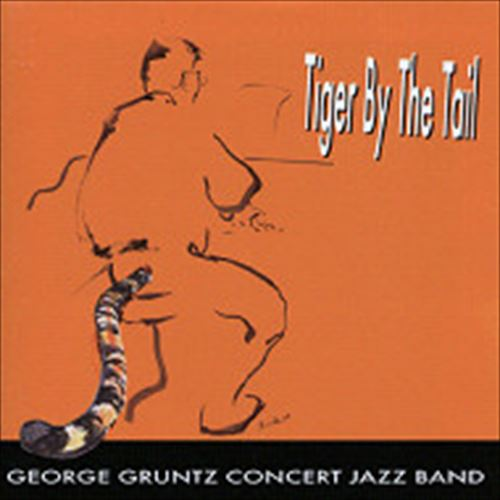 George Gruntz Concert Jazz Band / Tiger By The Tail (ジャズCD)