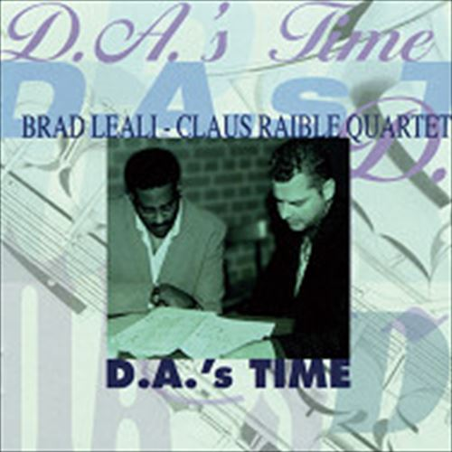 Brad Leali-Claus Raible Quartet / D.A.'S Time (ジャズCD)