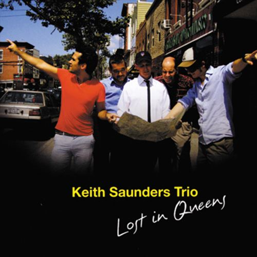 KEITH SAUNDERS TRIO / LOST IN QUEENS (ジャズCD)