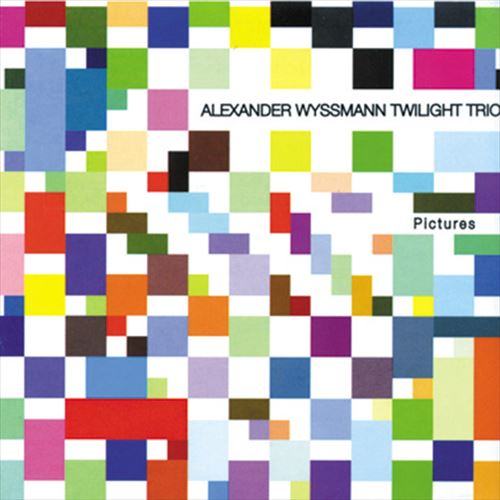 ALEXANDER WYSSMANN TWILIGHT TRIO / PICTURES (ジャズCD)