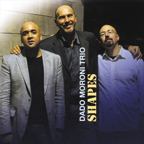DADO MORONI TRIO / SHAPES (ジャズCD)