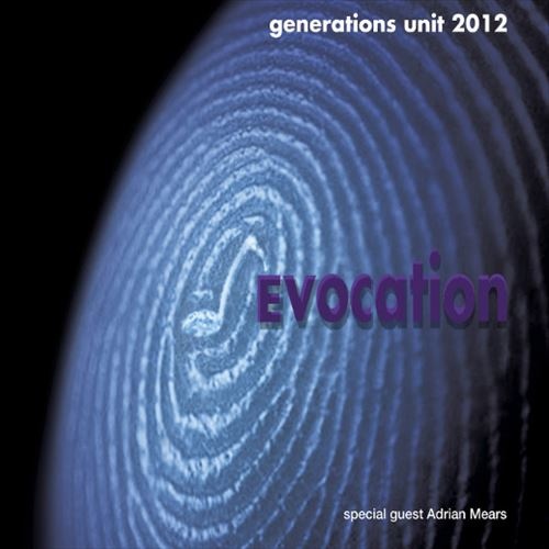 GENERATIONS UNIT 2012 / EVOCATION(ジャズCD)