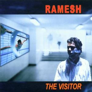 RAMESH - THE VISITOR - CD
