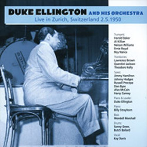Duke Ellington And His Orchestra / Live In Zurich,Switzerland 2.5.1950 (ジャズCD)