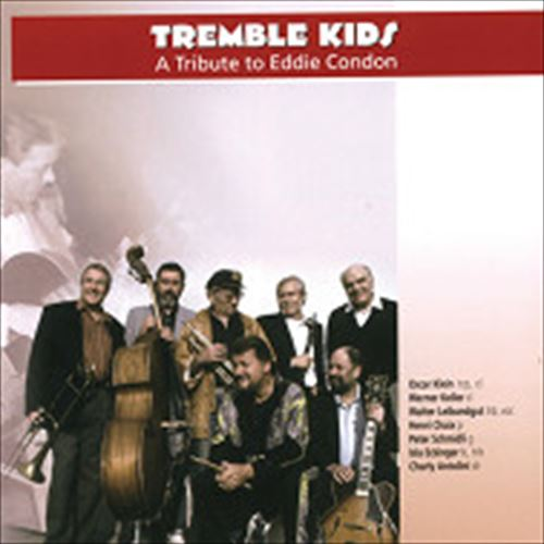Tremble Kids / A Tribute To Eddie Condon (ジャズCD)