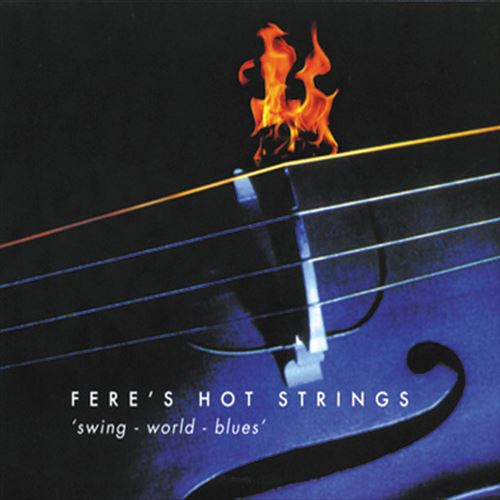 FERE'S HOT STRINGS / SWING-WORLD-BLUES (ジャズCD)