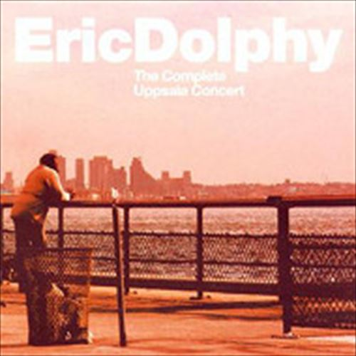 THE COMPLETE UPPSALA CONCERT(2CD) (ジャズCD) / ERIC DOLPHY