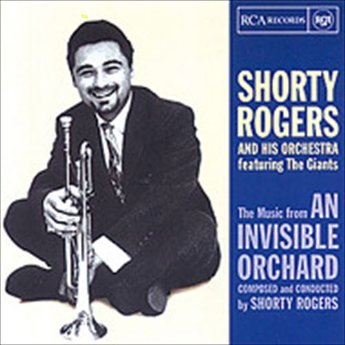 AN INVISIBLE ORCHARD (ジャズCD) / SHORTY ROGERS AND HIS ORCHESTRA