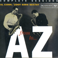 FROM A TO Z-COMPLETE SESSION (ジャズCD) / AL COHN / ZOOT SIMS SEXTET