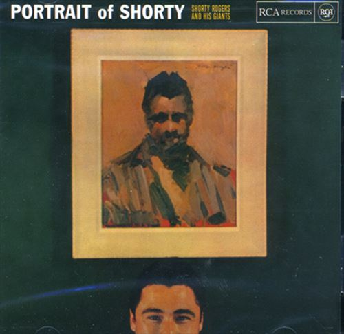 PORTRAIT OF SHORTY (ジャズCD) / SHORTY ROGERS AND HIS GIANTS
