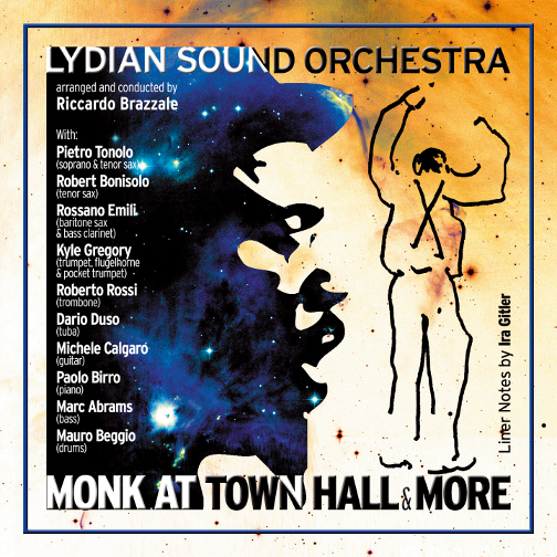 LYDIAN SOUND ORCHESTRA / MONK AT TOWN HALL&MORE (ジャズCD)
