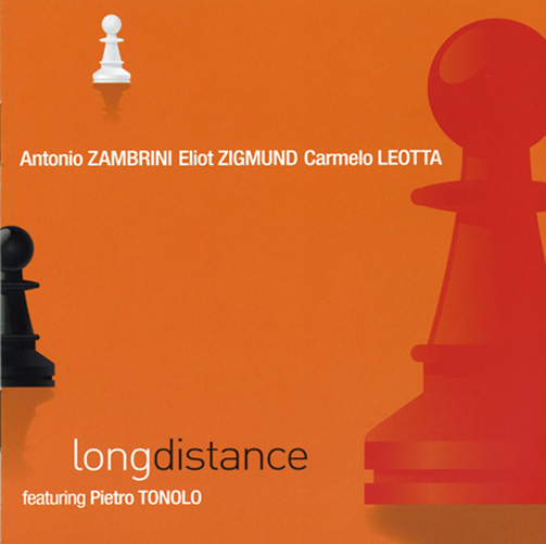 ANTONIO ZAMBRINI / ELIOT ZIGMUND / CARMELO LEOTTA / LONG DISTANCE(ジャズCD)