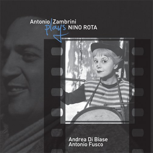 ANTONIO ZAMBRINI PLAYS NINO ROTA(ジャズCD)