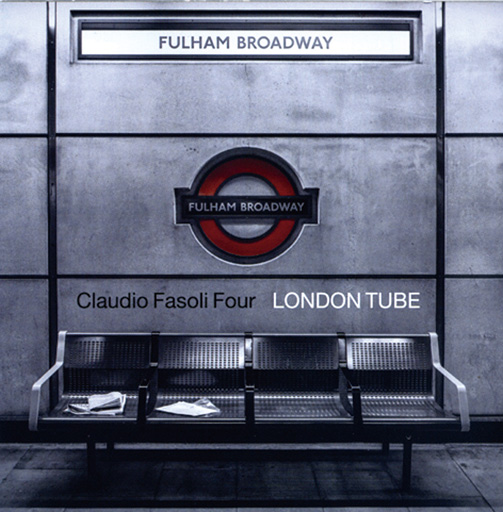 CLAUDIO FASOLI FOUR / LONDON TUBE(ジャズCD)