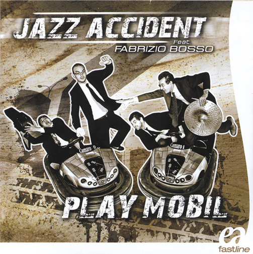 JAZZ ACCIDENT FEAT. FABRIZIO BOSSO / PLAY MOBIL(ジャズCD)