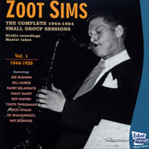 THE COMPLETE 1944-1954 SMALL GROOUP SESSIONS MASTER TAKES VOL.1- / ZOOT SIMS