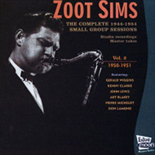 THE COMPLETE 1944-1954 SMALL GROUP SESSIONS MASTER TAKES VOL.2-1 / ZOOT SIMS