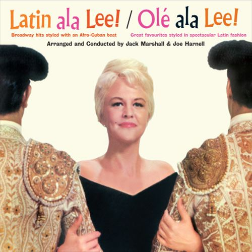 Peggy Lee / Latin Ala Lee! / Ole Ala Lee!