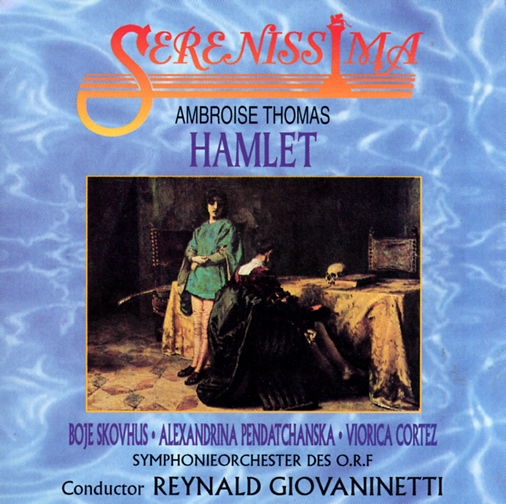 SYMPHONIEORCHESTER DES O.R.F CONDUCTED BY REYNALD GIOVANINETTI, CAST: BOJE SKOVHUS, ALEXANDRINA PEND / OPERA - AMBROISE THOMAS : HAMLET(3CD)