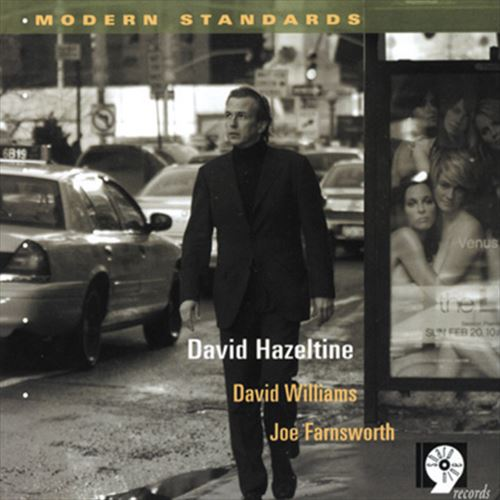 DAVID HAZELTINE TRIO / MODERN STANDARDS (ジャズCD)