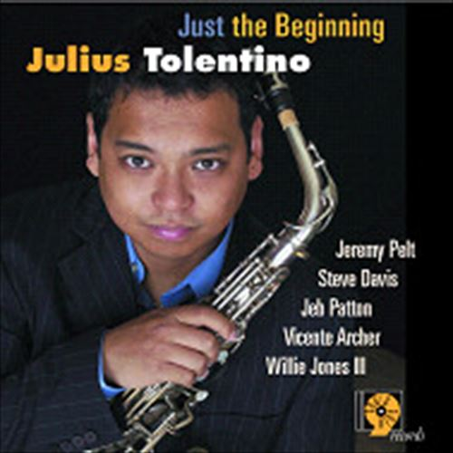 JULIUS TOLENTINO / JUST THE BEGINNING (ジャズCD)