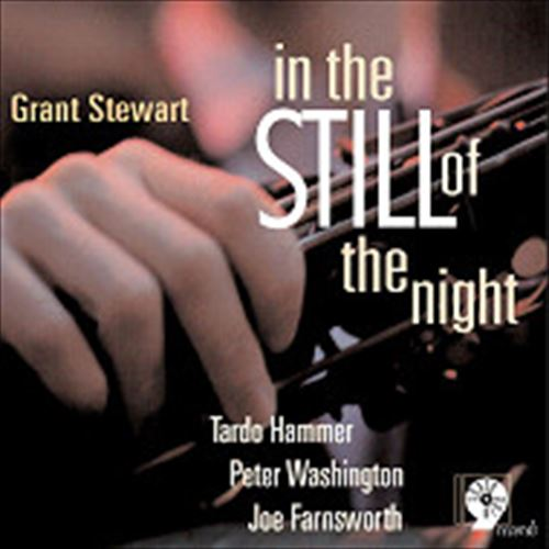 GRANT STEWART / IN THE STILL OF THE NIGHT (ジャズCD)