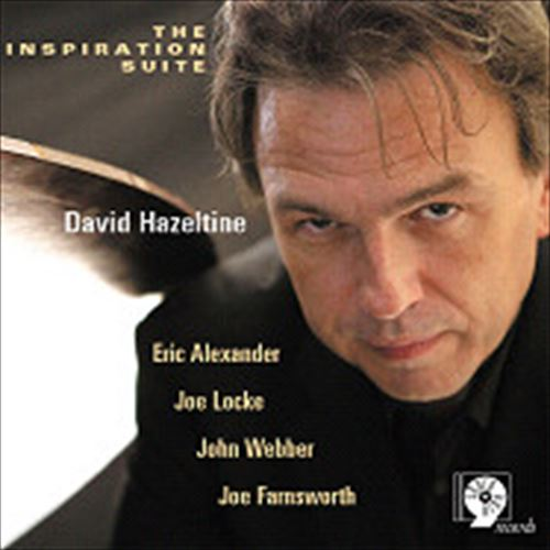 DAVID HAZELTINE / THE INSPIRATION SUITE (ジャズCD)