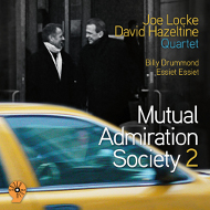 JOE LOCKE & DAVID HAZELTINE / MUTUAL ADMIRATION SOCIETY 2 (ジャズCD)