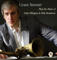 GRANT STEWART / PLAYS THE MUSIC OF DUKE ELLINGTON AND BILLY STRAYHORN (ジャズCD)