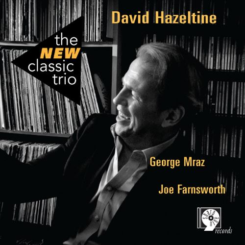 DAVID HAZELTINE / THE NEW CLASSIC TRIO(ジャズCD)