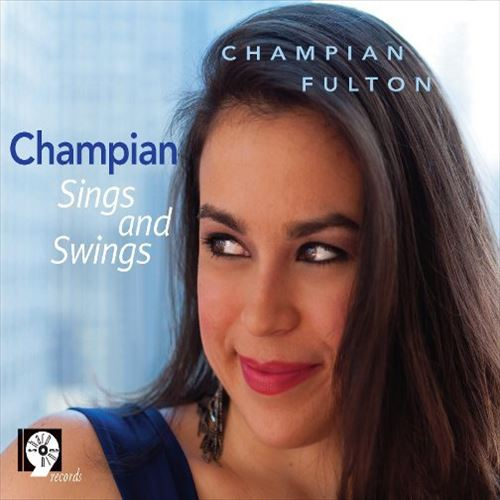CHAMPIAN FULTON / CHAMPIAN SINGS AND SWINGS(ジャズCD)