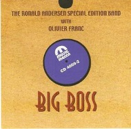 RONALD ANDERSEN SPECIAL EDITION BAND, THE - BIG BOSS - CD
