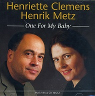 HENRIETTE CLEMENS - ONE FOR MY BABY - CD