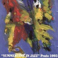 SUMMERTIME IN JAZZ PRATO 1993 (ジャズCD)