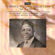 CLARENCE WILLIAMS - THE CLARENCE WILLIAMS COLLECTION, VOL.3, 1929-30 - CD