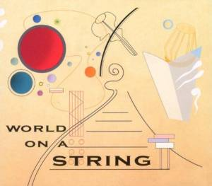 WORLD ON A STRING - WORLD ON A STRING - CD